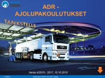 ADR-Ajolupakoulutus esitysmateriaali